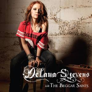DeLana Stevens and The Beggar Saints